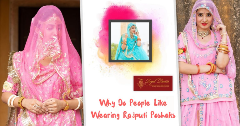 Why Do People Like Wearing Rajputi Poshaks