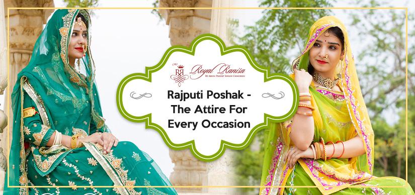 Rajputi Poshak - The Attire For Every Occasion