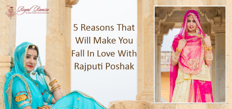 Reasons that will make you fall in love with Rajputi Poshak